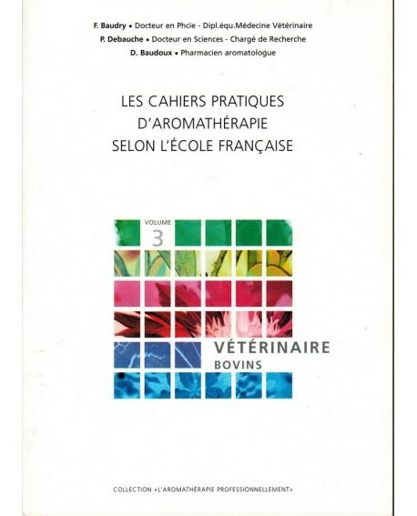 Vétérinaire Bovins, HECT, Cahier pratique n°3