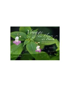 """Livre """"Voyage au Coeur des Fleurs de Bach"""" de ULRICH RAMPP"""