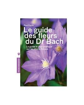 Le guide des fleurs du Dr Bach de PAUL FERRIS