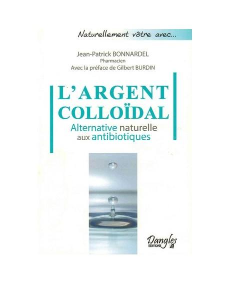 L'Argent colloïdal, alternative naturelle aux antibiotiques