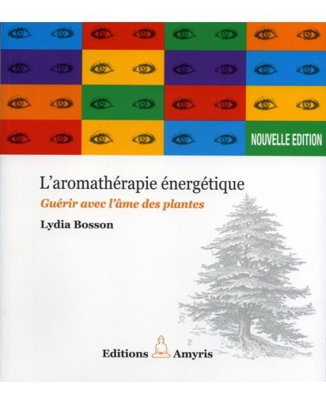 Aromathérapie Energétique de Lydia Bosson
