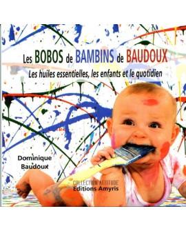 BOBOS de BAMBINS de BAUDOUX (Huiles essentielles, enfants, quotidien)