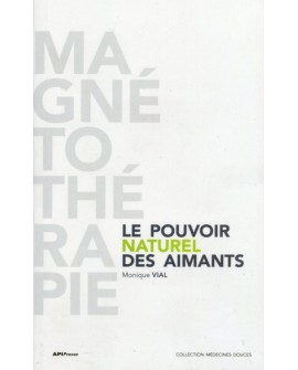 Le Pouvoir Naturel des Aimants Livret 70 pages