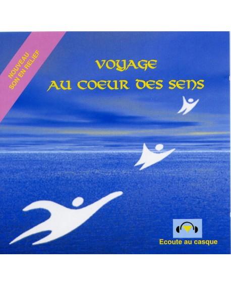 Voyage au cœur des sens (cd ambiance marine pour la détente)