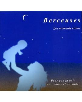 Berceuses, les moments câlins (cd Relaxation et endormissement pour bébé)